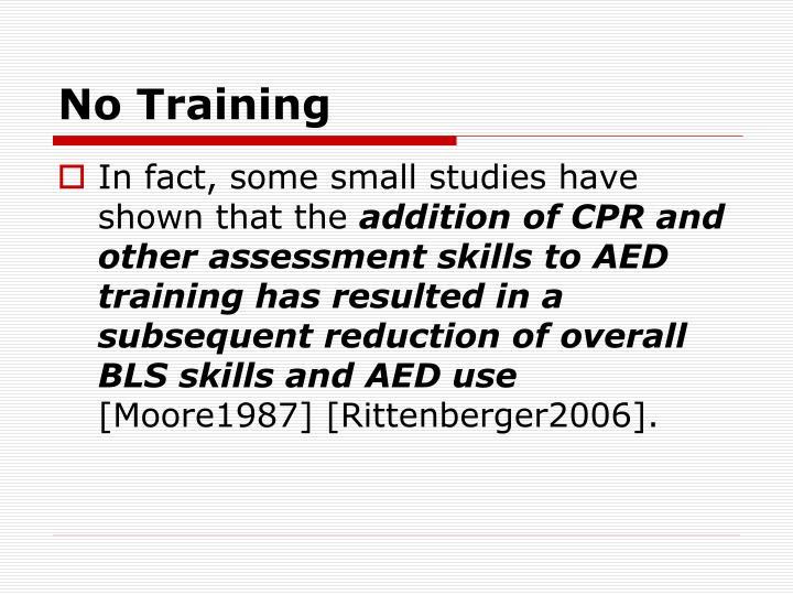No Training