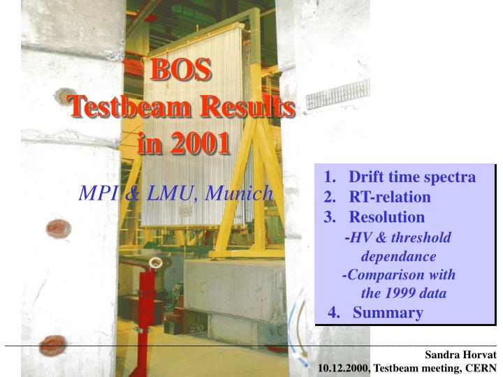 bos testbeam results in 2001