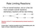 rate limiting reactions