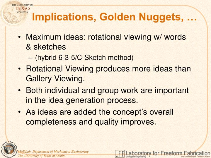 Implications, Golden Nuggets, …
