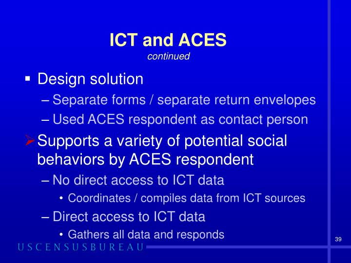 ICT and ACES