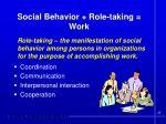 social behavior role taking work