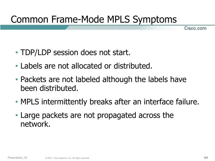 Common Frame-Mode MPLS Symptoms