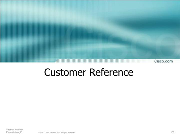 Customer Reference