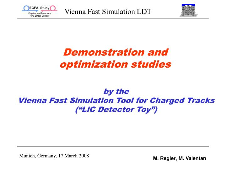demonstration and optimization studies