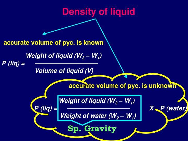 Density of liquid