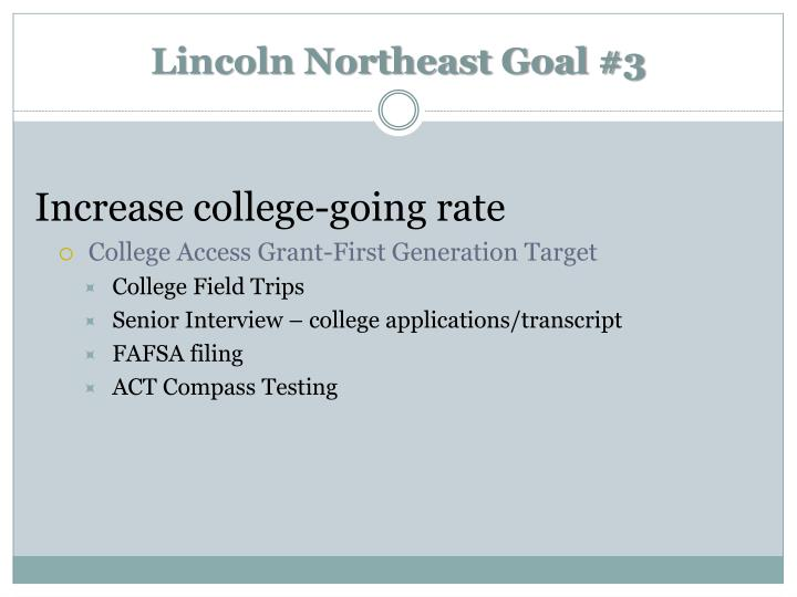 Lincoln Northeast Goal #3