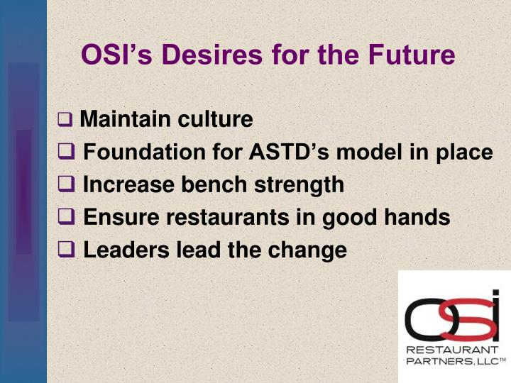 OSI's Desires for the Future