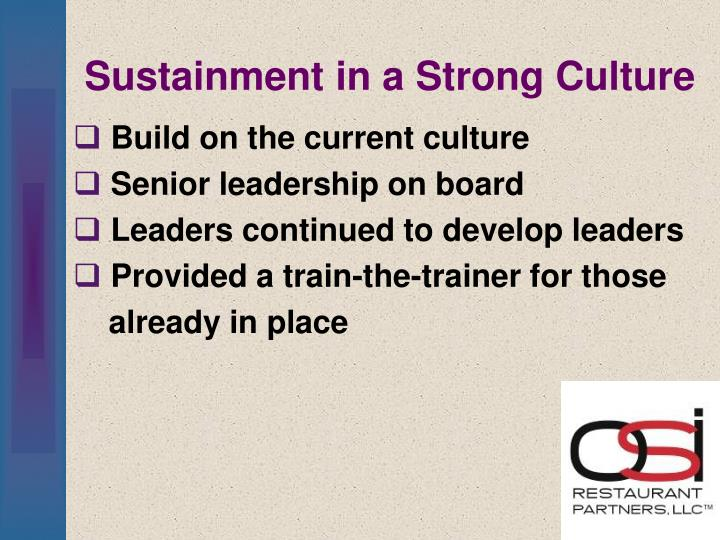 Sustainment in a Strong Culture
