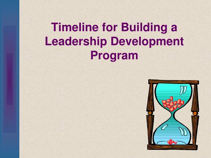 Timeline for Building a Leadership Development Program