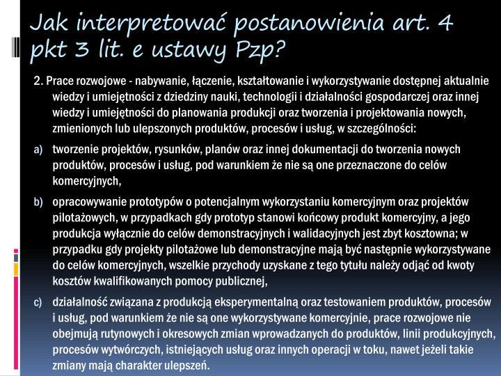 Jak interpretować postanowienia art. 4