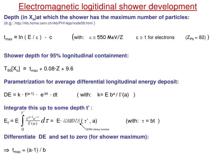 Electromagnetic logitidinal shower development