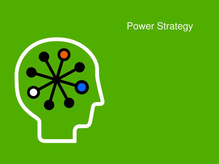 Power Strategy