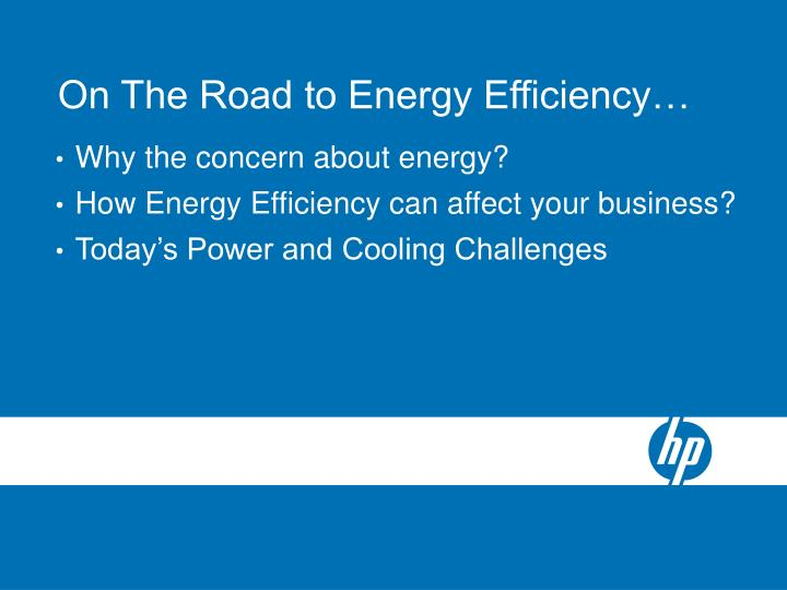 On The Road to Energy Efficiency…