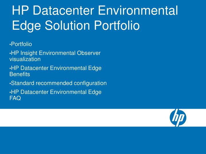 HP Datacenter Environmental Edge Solution Portfolio