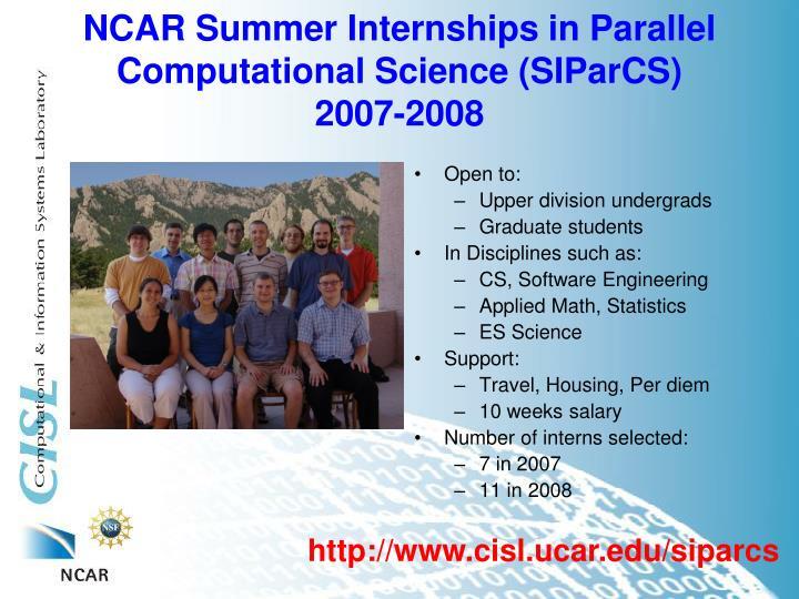 NCAR Summer Internships in Parallel Computational Science (SIParCS)