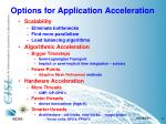 options for application acceleration