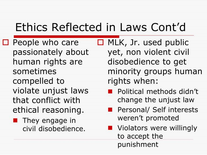 Ethics Reflected in Laws Cont'd