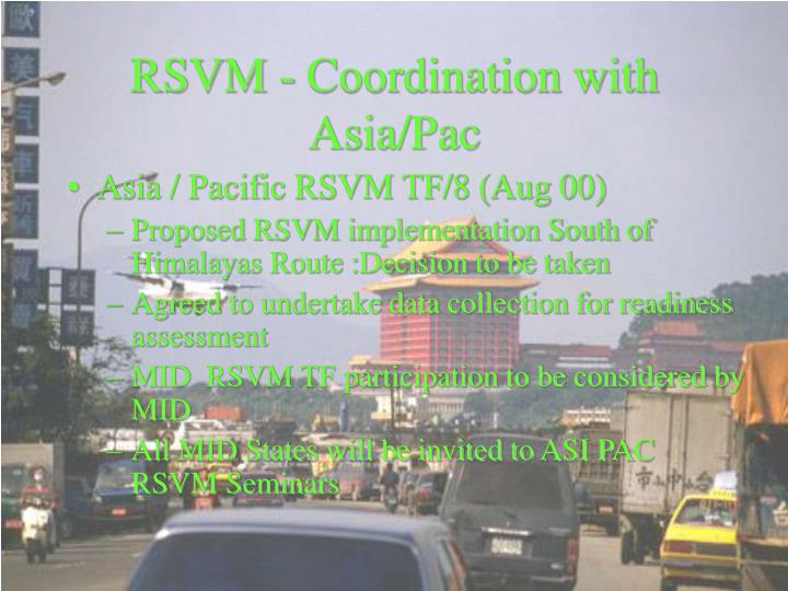 RSVM - Coordination with Asia/Pac
