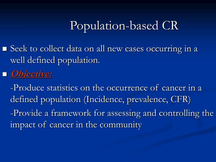 Population-based CR