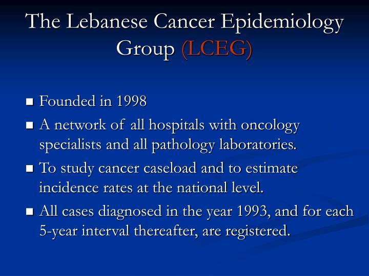 The Lebanese Cancer Epidemiology Group