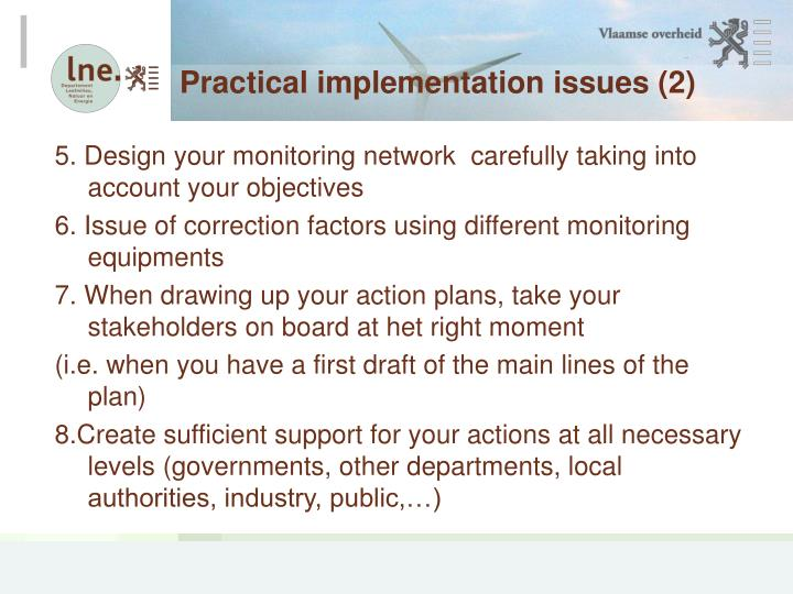 Practical implementation issues (2)