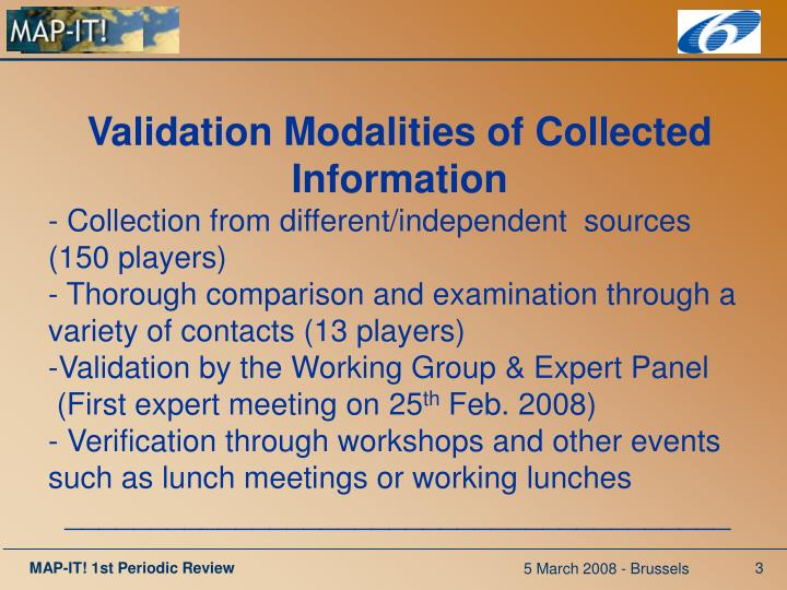 Validation Modalities of Collected Information