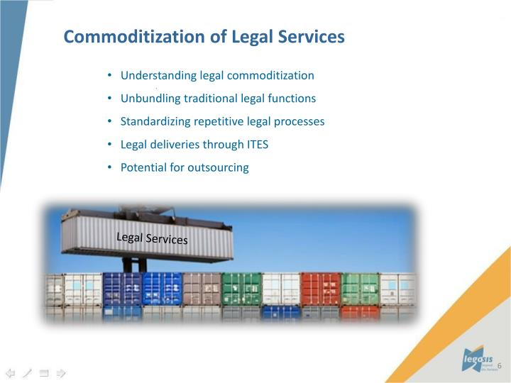 Commoditization of Legal Services