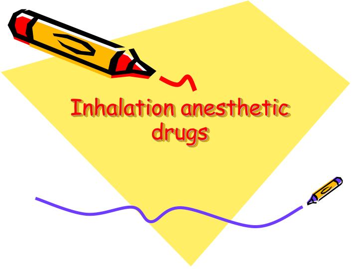 Inhalation anesthetic drugs
