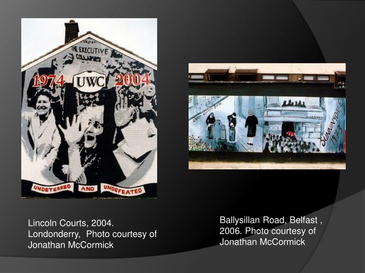 Ballysillan Road, Belfast , 2006. Photo courtesy of Jonathan McCormick