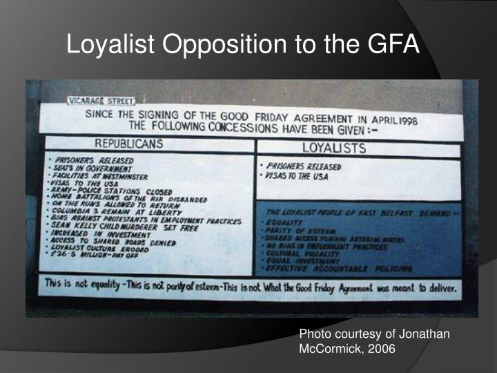 Loyalist Opposition to the GFA