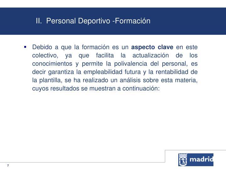 II.  Personal Deportivo -Formación