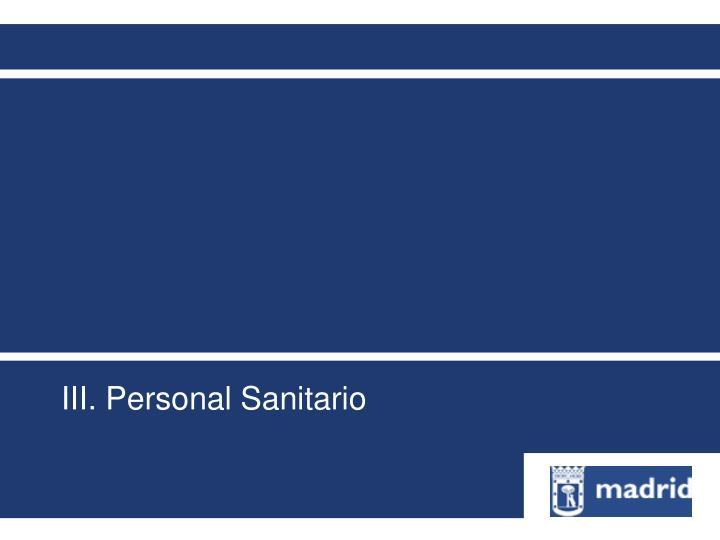 III. Personal Sanitario
