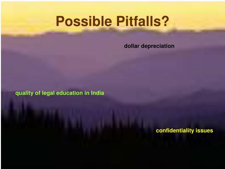 Possible Pitfalls?