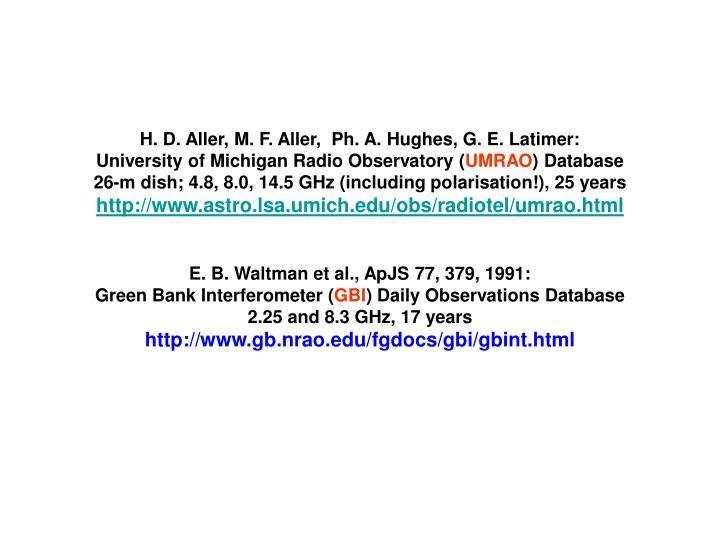 H. D. Aller, M. F. Aller,  Ph. A. Hughes, G. E. Latimer: