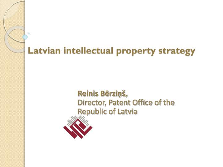 latvian intellectual property strategy