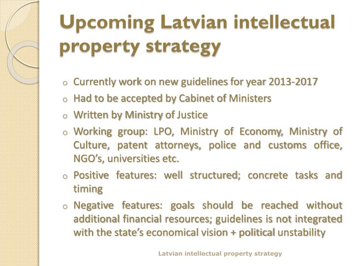 Upcoming latvian intellectual property strategy