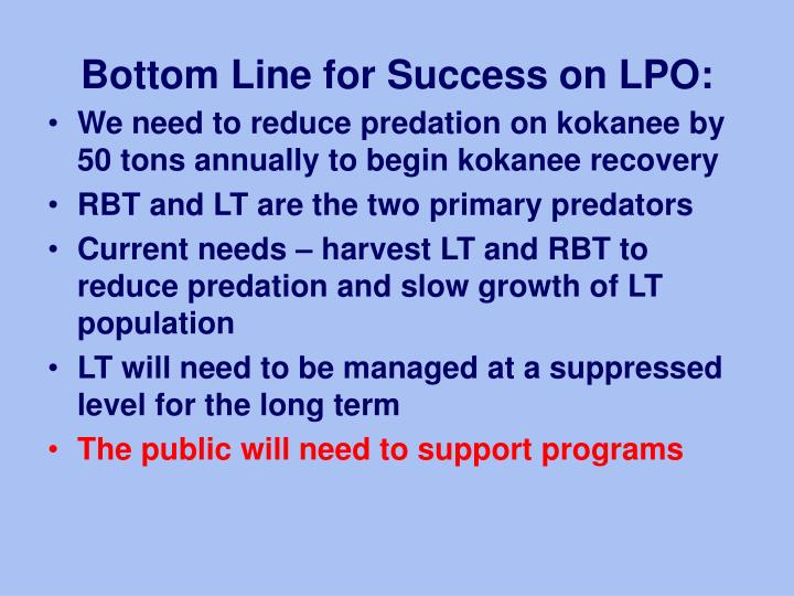 Bottom Line for Success on LPO: