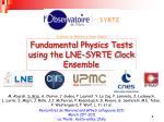 fundamental physics tests using the lne syrte clock ensemble