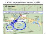 2 3 thick target yield measurement at mtbf