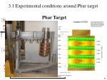 3 1 experimental conditions around pbar target