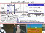 experimental conditions at numi