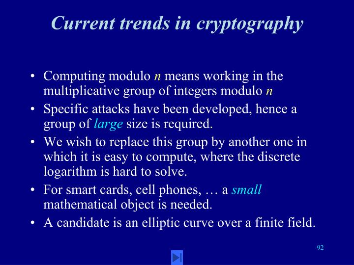 Current trends in cryptography