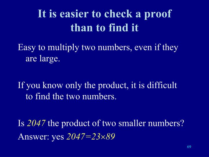 It is easier to check a proof