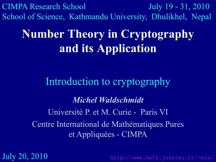 CIMPA Research School         July 19 - 31, 2010