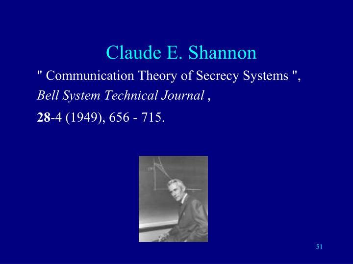 Claude E. Shannon