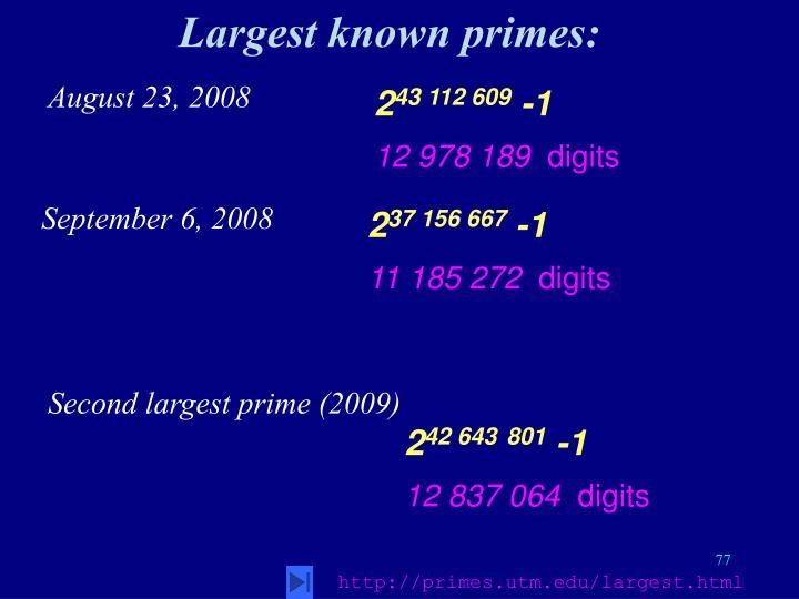 Largest known primes: