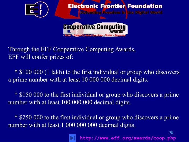 Through the EFF Cooperative Computing Awards,
