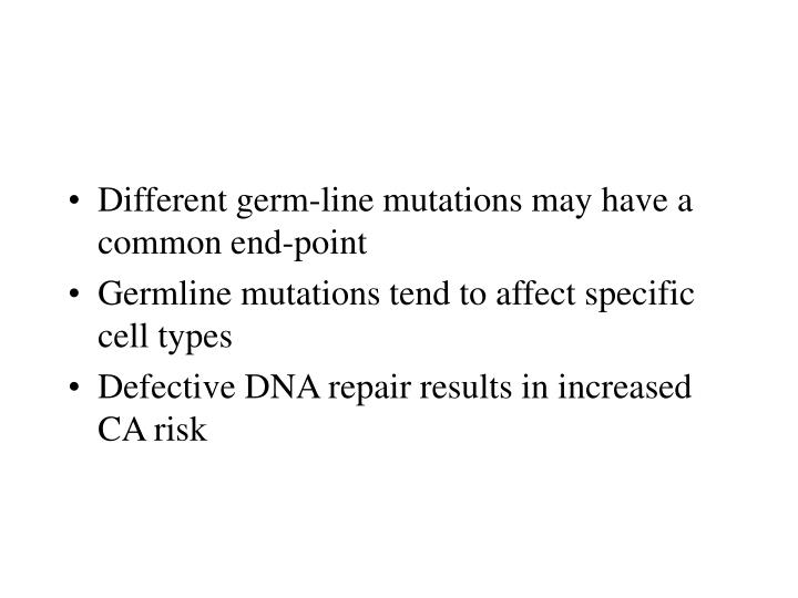 Different germ-line mutations may have a common end-point