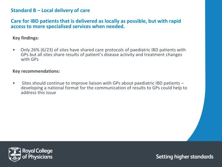 Standard B – Local delivery of care